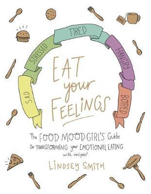 Eat Your Feelings by Lindsey Smith image