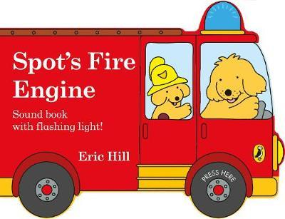 Spot's Fire Engine by Eric Hill