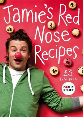 Jamie's Red Nose Recipes by Jamie Oliver image