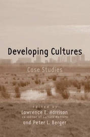 Developing Cultures by Lawrence E Harrison image