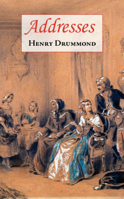 Addresses (Includes Love by Henry Drummond image