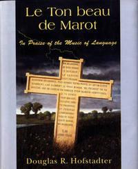 Le Ton Beau De Marot by Douglas R Hofstadter image