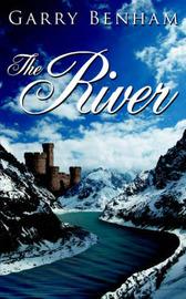 The River by Garry Benham