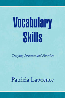 Vocabulary Skills by Patricia Lawrence