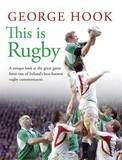 This is Rugby by George Hook