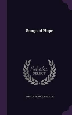 Songs of Hope by Rebecca Nicholson Taylor image