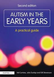 Autism in the Early Years by Val Cumine