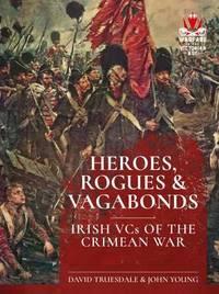 Heroes, Rogues & Vagabonds by David Truesdale