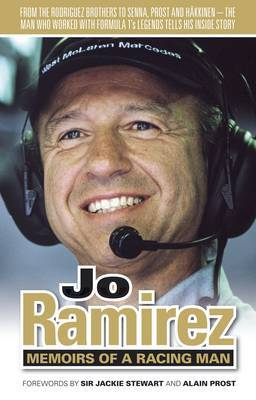 Jo Ramirez: Memoirs of a Racing Man by Jo Ramirez