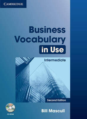 Business Vocabulary in Use: Intermediate with Answers and CD-ROM by Bill Mascull image
