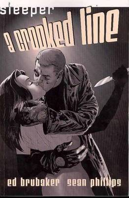 Sleeper TP Vol 03 A Crooked Line by Ed Brubaker image
