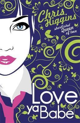 Love Ya, Babe by Chris Higgins