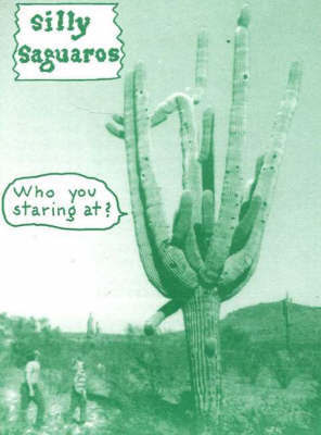 Silly Saguaros by Frank Moore