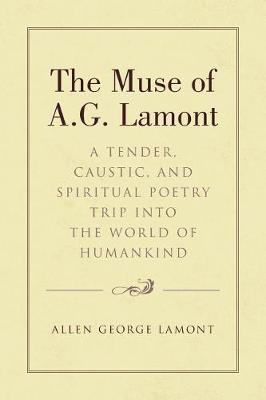The Muse of A.G. Lamont by Allen George Lamont image