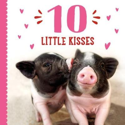 10 Little Kisses by Taylor Garland