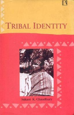 Tribal Identity by Sukant Kumar Chaudhury image
