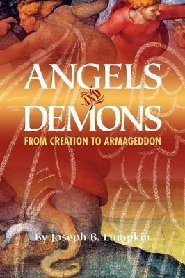 Angels and Demons by Joseph B Lumpkin