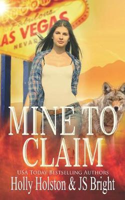 Mine to Claim by Holly Holston