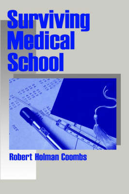Surviving Medical School by Robert Holman Coombs image
