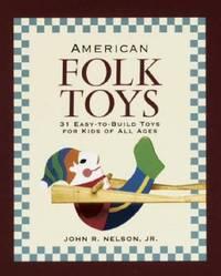 American Folk Toys by John R. Nelson image