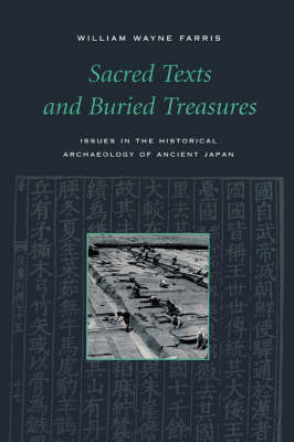Sacred Texts and Buried Treasure by William Wayne Farris