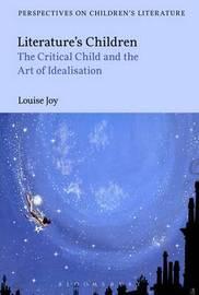 Literature's Children by Louise Joy