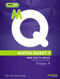 Maths Quest 7 for New South Wales Australian Curriculum Edition & eBookPLUS by Catherine Smith