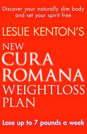 New Cura Romana Weightloss Plan by Leslie Kenton