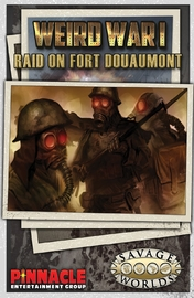 Savage Worlds: Weird War I - GM Screen & Raid on Fort Douaumont Adventure