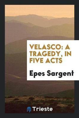 Velasco by Epes Sargent image