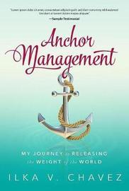 Anchor Management by Ilka V. Chavez image