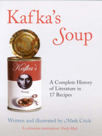 Kafka's Soup by Mark Crick