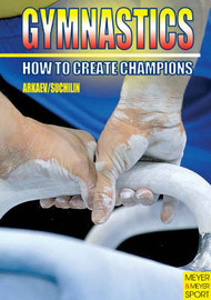 Gymnastics - How to Create Champions by Leonid Archaev image