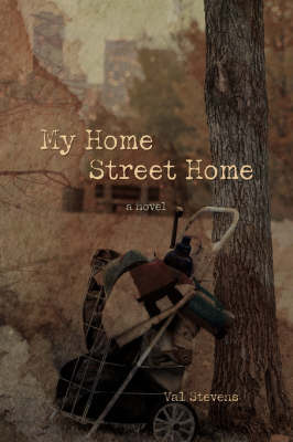 My Home Street Home by Val Stevens image