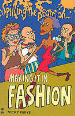 Spilling the Beans on Making it in Fashion by Vicky Pepys image