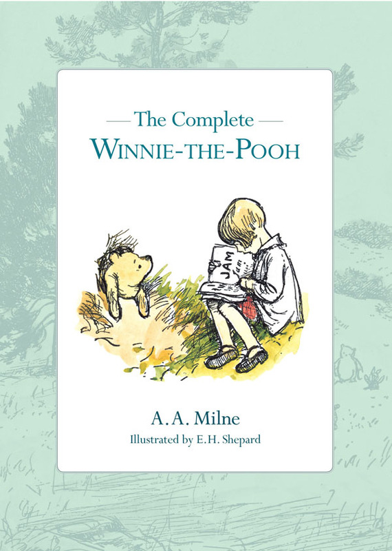 The Complete Winnie-the-Pooh by A.A. Milne