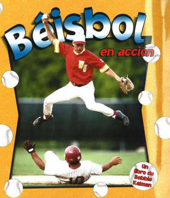 Beisbol En Accion by John Crossingham