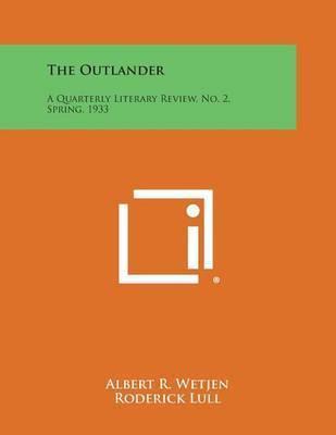 The Outlander: A Quarterly Literary Review, No. 2, Spring, 1933