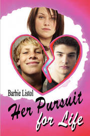 Her Pursuit for Life by Barbie Listol image