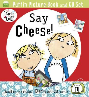 Say Cheese by Lauren Child