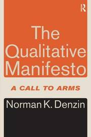 The Qualitative Manifesto by Norman K Denzin image