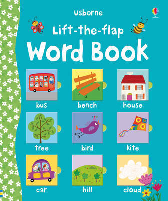 Lift the Flap Word Book by Felicity Brooks