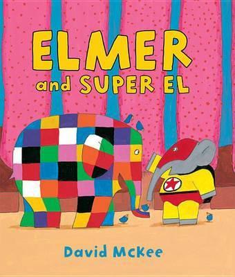 Elmer and Super El by David McKee image