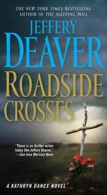 Roadside Crosses by Jeffery Deaver image