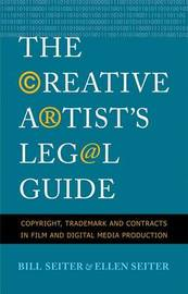 The Creative Artist's Legal Guide by Bill Seiter