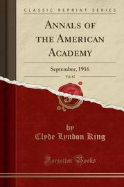 Annals of the American Academy, Vol. 67 by Clyde Lyndon King