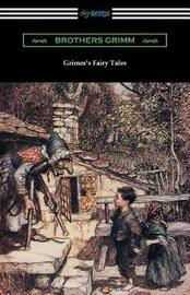 Grimm's Fairy Tales (Illustrated by Arthur Rackham) by Jacob Grimm