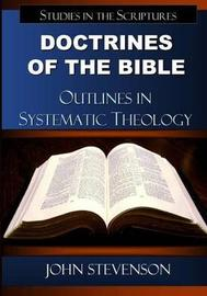 Doctrines of the Bible by John Stevenson