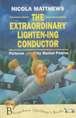 The Extraordinary Lighten-ing Conductor by Nicola Matthews image