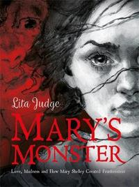 Mary's Monster by Lita Judge
